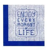 Ubrousky ENJOY EVERY MOMENT OF LIFE 20 ks, 3-vrstvé 33 cm x 33 cm